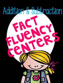Addition & Subtraction Basic Facts Centers