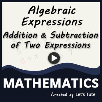Addition & Subtraction Between Expressions | Algebra | Math