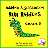 Addition & Subtraction  Bug Riddles  EARLY FINISHERS  Color Bugs  Gr 3 MATH
