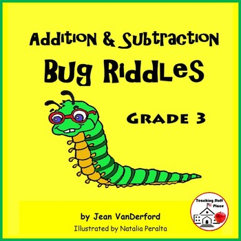 Addition & Subtraction  Bug Riddles  EARLY FINISHERS  Colo