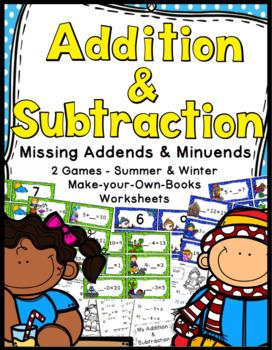 Addition & Subtraction Bundle: Missing Addends & Minends