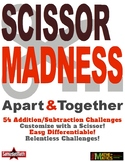 Addition Subtraction Challenges : SCISSOR MADNESS! Cut, Paste, Solve!