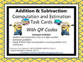 Addition & Subtraction:  Computation & Estimation Task Cards with QR Codes