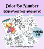 Addition Subtraction & Counting to 17 - Color by Number Co