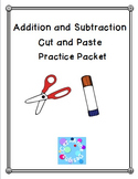 Common Core Ready!  Addition ~ Subtraction Cut and Paste Packet