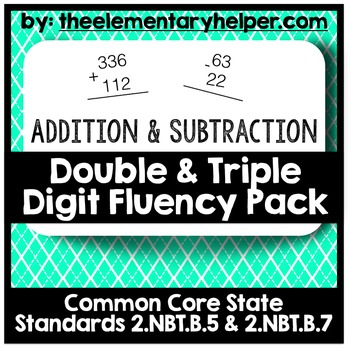 Addition & Subtraction Double & Triple Digit Fluency Pack: Second Grade