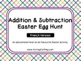 Addition & Subtraction Easter Egg Hunt (French)