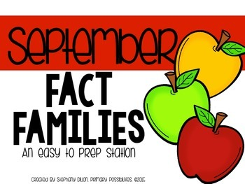 Addition & Subtraction Fact Family Activity { September }