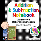 Addition & Subtraction Interactive (EDITABLE) Notebook -- Third Grade CCSS