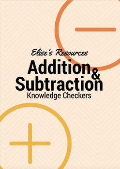 Addition & Subtraction Knowledge Checkers/Assessment