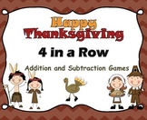 Thanksgiving Addition Subtraction Math Facts Game 4 in a Row  Centers