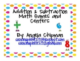 Addition & Subtraction Math Games and Centers