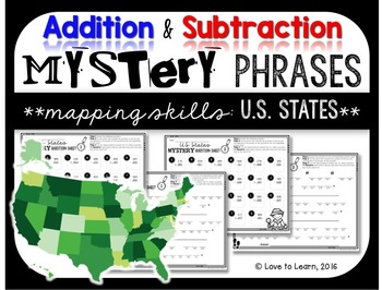Addition & Subtraction Math Mystery Phrases - Mapping Skil