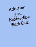 Addition & Subtraction Math Quiz