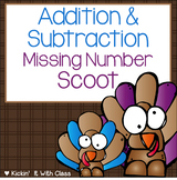 Addition & Subtraction Missing Number Scoot {Thanksgiving Themed}
