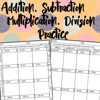 Addition, Subtraction, Multiplication & Division Weekly Assessment
