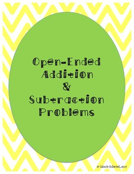 Addition & Subtraction: Open-Ended Problems