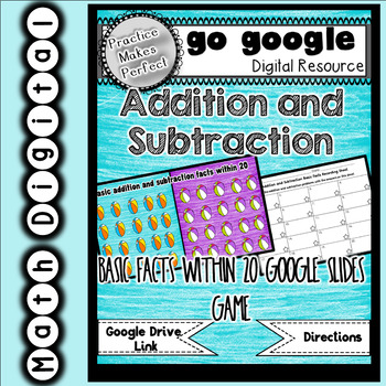 Addition/Subtraction Basic Facts to 20 Game for the Google Classroom