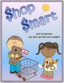 Addition & Subtraction Practice Game:  SHOP SMART