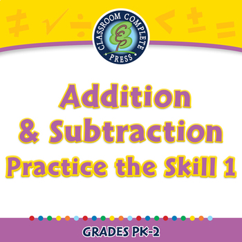 Number & Operations: Addition & Subtraction - Practice 1 - NOTEBOOK Gr. PK-2