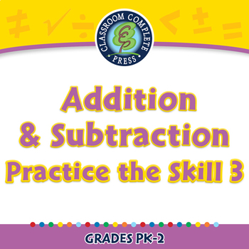 Number & Operations: Addition & Subtraction - Practice 3 - NOTEBOOK Gr. PK-2