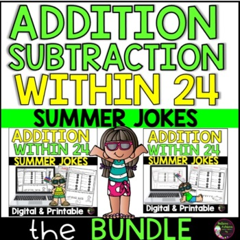 Addition/ Subtraction Practice with Summer Jokes Bundle!