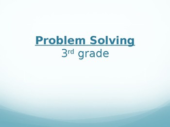 Addition & Subtraction Problem Solving Powerpoint