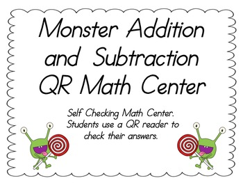 Addition & Subtraction QR Center