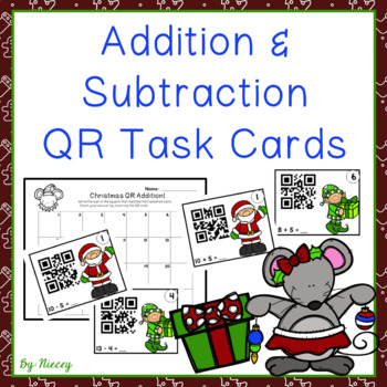 Addition & Subtraction QR Codes ~ Christmas