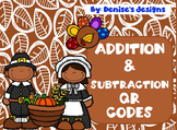 Addition & Subtraction QR Codes ~ Thanksgiving