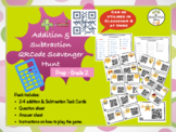 Addition & Subtraction QRCOde Scavenger Hunt (Prep - Grade 2)