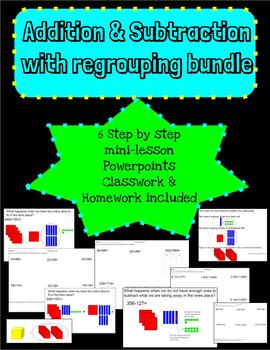 Addition Subtraction Regrouping Bundle--6 Mini-lessons, classwork, homework