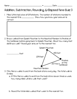 Addition, Subtraction, Rounding, & Elapsed Time Quiz 3