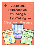 Addition, Subtraction, Rounding and Estimating Posters
