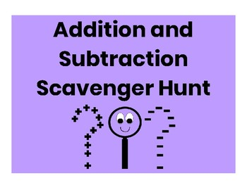 Addition & Subtraction Scavenger Hunt