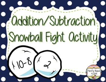 Addition/Subtraction Snowball Fight!