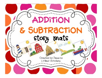 Addition Subtraction Story Mats and Recording... by Jessica ...