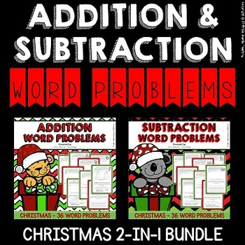 Christmas Word Problems (Addition and Subtraction Word Problems BUNDLE)