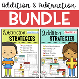 Addition & Subtraction Strategies BUNDLE