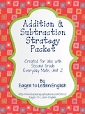 Addition & Subtraction Strategy Packet (Everyday Math, Second Grade, Unit 2)