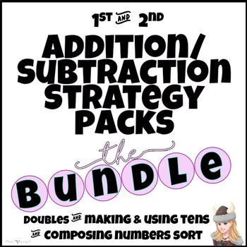 Addition/Subtraction Strategy Packs BUNDLE! Doubles, Make Ten to Add Subtract +