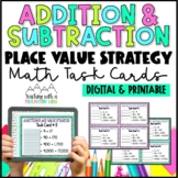 Addition & Subtraction Task Cards, Place Value Strategy