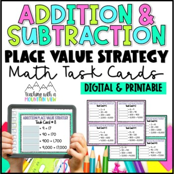 Addition & Subtraction Task Cards { Place Value Strategy }