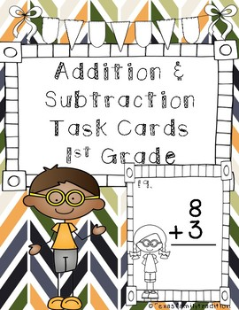 Addition & Subtraction Task Cards for 1st Grade