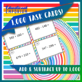 Addition & Subtraction Task Cards (within 1000) Add & Subtract up to 1000, 3NBT2