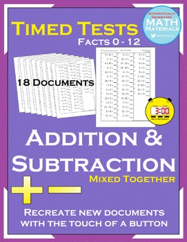 Addition & Subtraction Mixed Timed Tests (Facts 0-12) - Automatic Generator