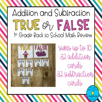 Addition & Subtraction True or False