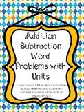 Addition + Subtraction + Unit Word Problems