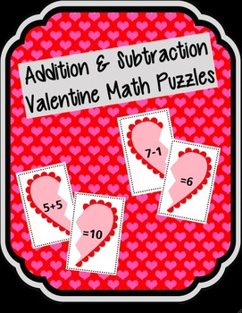 Addition & Subtraction Valentine Puzzles - Activity or Mat