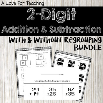 2 Digit Add. & Sub. With & Without Regrouping BUNDLE {Print & Go + Digital}